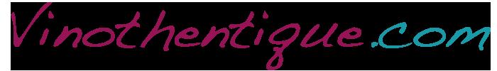 Vinothentique – Grande vinothèque en ligne